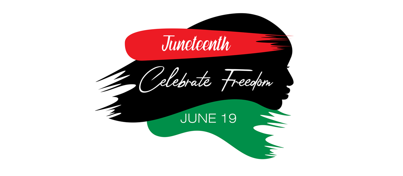 Juneteenth Celebrate Freedom